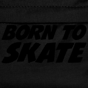 Born to Skate Tee shirts - Sac à dos Enfant