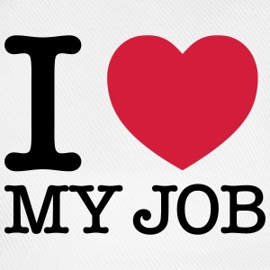 I Love My Job T-Shirts - Baseball Cap