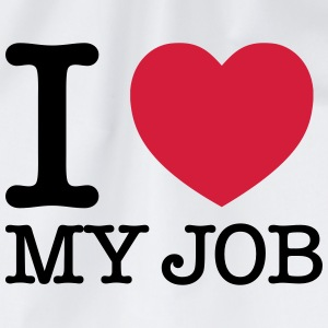 I Love My Job Tee shirts - Sac de sport léger