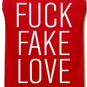 fuck fake love T-Shirts - Men's Premium Tank Top