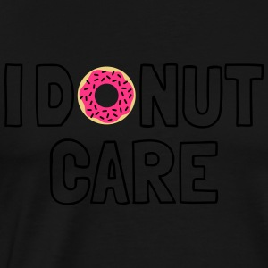 i donut care Tops - Men's Premium T-Shirt