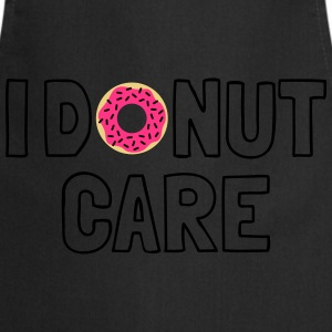 i donut care Shirts - Cooking Apron