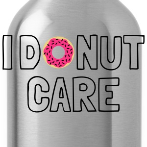 i donut care Shirts - Water Bottle