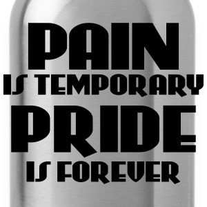 Pain is temporary, pride is forever T-skjorter - Drikkeflaske