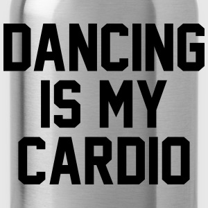 Dancing is my cardio T-Shirts - Water Bottle