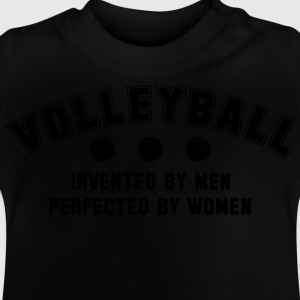 Volleyball: invented by men, perfected by women Shirts - Baby T-shirt