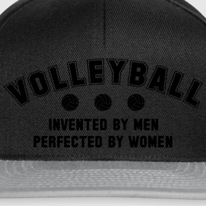 Volleyball: invented by men, perfected by women Top - Snapback Cap