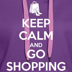 Keep Calm and Go Shopping Tee shirts - Sweat-shirt à capuche Premium pour femmes