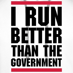 Run Better Than The Government  T-Shirts - Men's Premium Hoodie