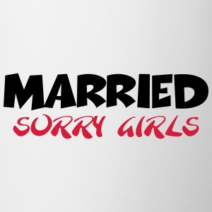 Married - sorry girls T-shirts - Mugg