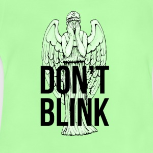 Don't Blink T-Shirts - Baby T-Shirt