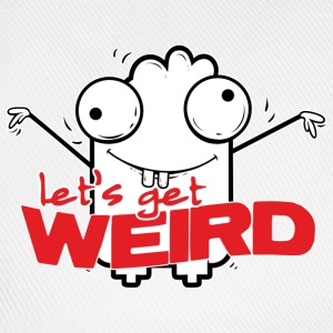 Let's get weird Shirts - Baseball Cap