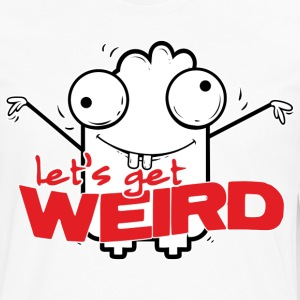 Let's get weird Shirts - Men's Premium Longsleeve Shirt