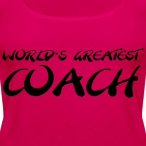 World's greatest Coach T-Shirts - Women's Premium Tank Top