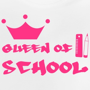 Queen of School Shirts - Baby T-Shirt
