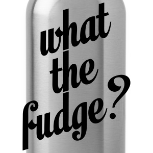 What the fudge T-shirts - Drinkfles