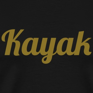 Kayak / Kajak Bottles & Mugs - Men's Premium T-Shirt