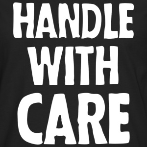 Handle with care (dark) T-Shirts - Men's Premium Longsleeve Shirt