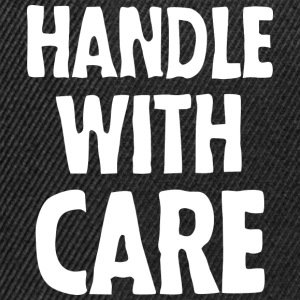 Handle with care (dark) T-Shirts - Snapback Cap