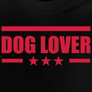 Dog Lover Tee shirts - T-shirt Bébé