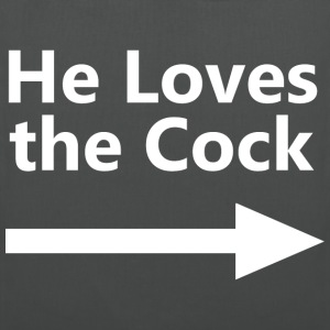 HE LOVES THE COCK - Stoffbeutel