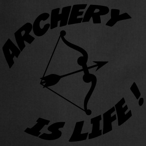Archery is life ! Camisetas - Delantal de cocina