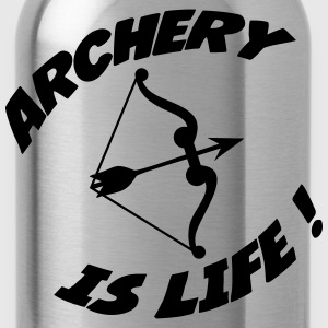 Archery is life ! Camisetas - Cantimplora