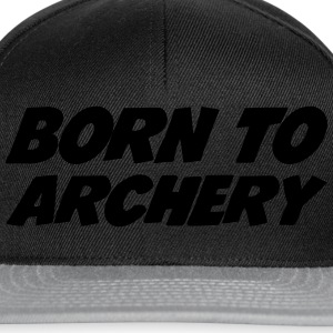 Born to Archery  Magliette - Snapback Cap