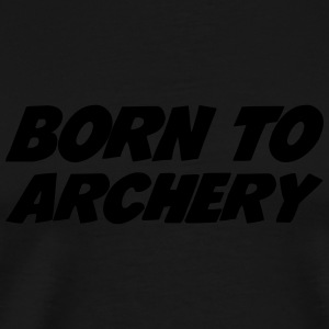 Born to Archery  Flessen & bekers - Mannen Premium T-shirt