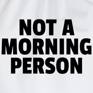 Not A Morning Person Sweatshirts - Sportstaske
