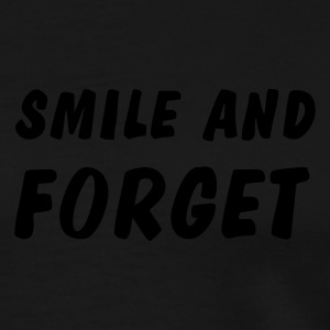 smile and forget Long sleeve shirts - Men's Premium T-Shirt