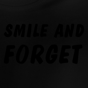 smile and forget Shirts - Baby T-shirt