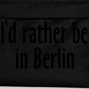 I'd rather be in Berlin T-Shirts - Kids' Backpack