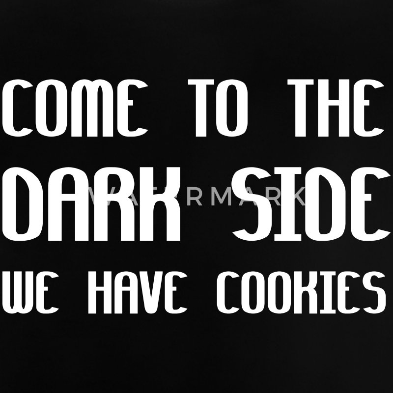 Come To The Dark Side We Have Cookies T-shirts - Baby-T-shirt
