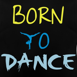 Dance Pullover & Hoodies - Baby T-Shirt