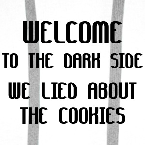 Welcome To The Dark Side We Lied About The Cookies Buttons - Men's Premium Hoodie