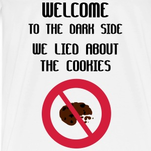 Welcome To The Dark Side We Lied About The Cookies Top - Maglietta Premium da uomo