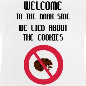 Welcome To The Dark Side We Lied About The Cookies Magliette - Maglietta per neonato