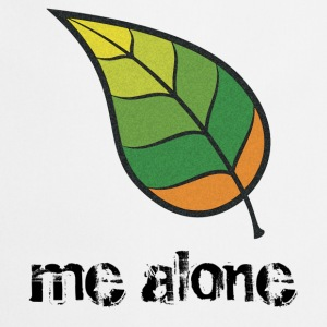 Leaf Me Alone T-Shirts - Cooking Apron