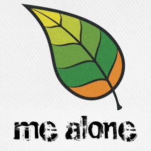 Leaf Me Alone T-Shirts - Baseball Cap
