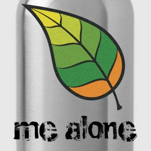 Leaf Me Alone T-Shirts - Water Bottle