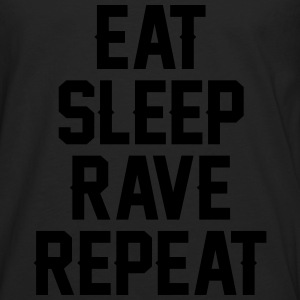 Eat sleep rave repeat T-shirts - Mannen Premium shirt met lange mouwen