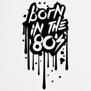 Born in the 80s Cool Graffiti Design T-Shirts - Cooking Apron