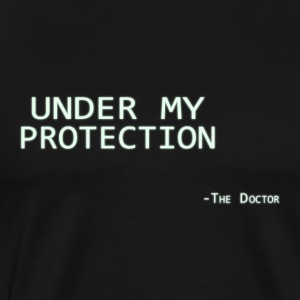 Under my protection -The doctor Tops - Men's Premium T-Shirt