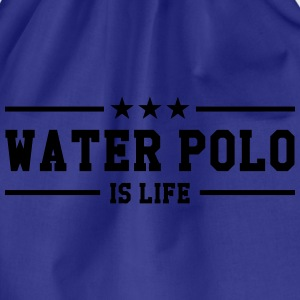 Water Polo is life Magliette - Sacca sportiva