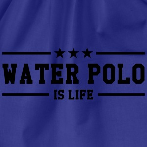 Water Polo is life Shirts - Gymtas