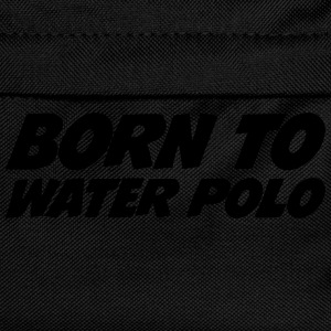 Born to Water Polo T-shirts - Rugzak voor kinderen