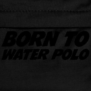 Born to Water Polo Shirts - Kids' Backpack