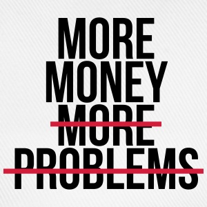 More money more problems T-shirts - Basebollkeps