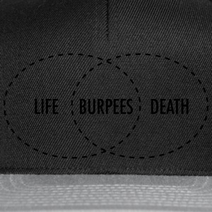 Life - Burpees - Death (intersection) Tee shirts - Casquette snapback